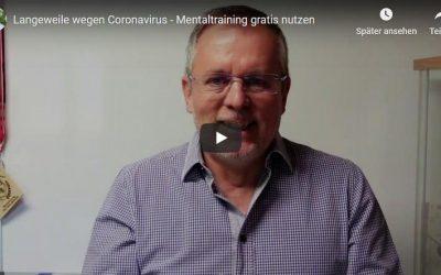 Langeweile wegen Coronavirus – Mentaltraining gratis nutzen