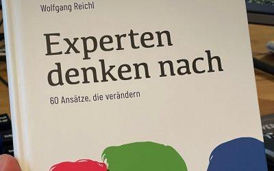 Experten denken nach – Neues Buch von und mit Wolfgang Reichl