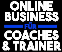 Online Business für Coaches und Trainer